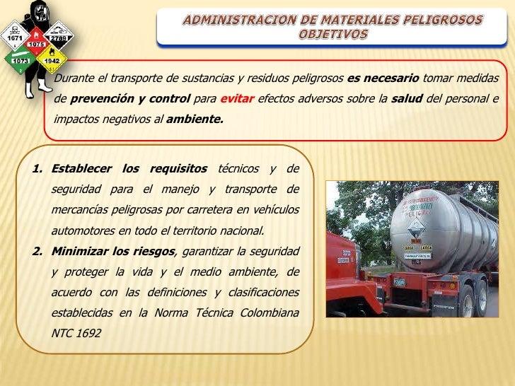 Durante el transporte de sustancias y residuos peligrosos es necesario tomar medidas    de prevención y control para evita...