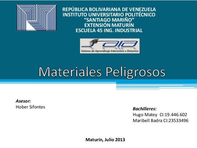"""REPÚBLICA BOLIVARIANA DE VENEZUELA INSTITUTO UNIVERSITARIO POLITÉCNICO """"SANTIAGO MARIÑO"""" EXTENSIÓN MATURÍN ESCUELA 45 ING...."""