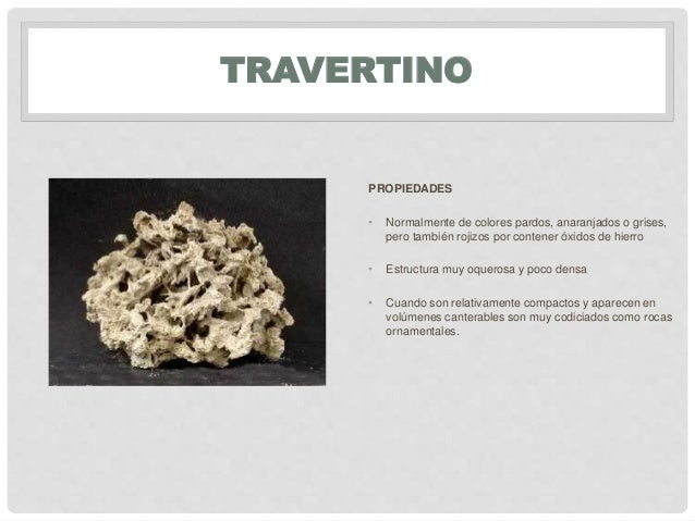 Materiales petreos piedras rocas for Travertino roca