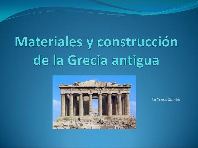 Materiales y construcci n de la grecia antigua - Materiales de construccion tarragona ...