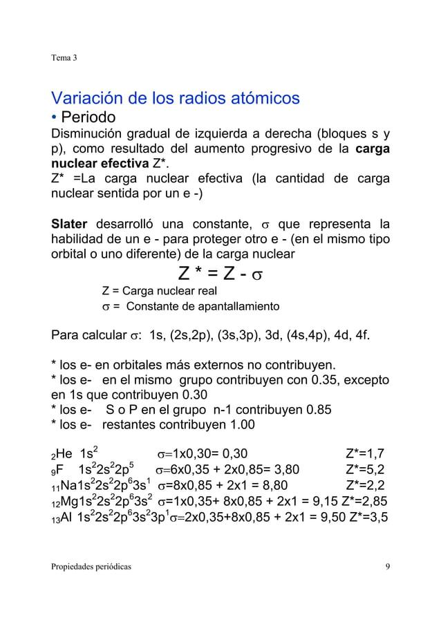 Tema 3 Propiedades periódicas 9 Variación de los radios atómicos • Periodo Disminución gradual de izquierda a derecha (blo...