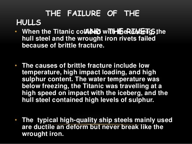Material failure of titanic ship