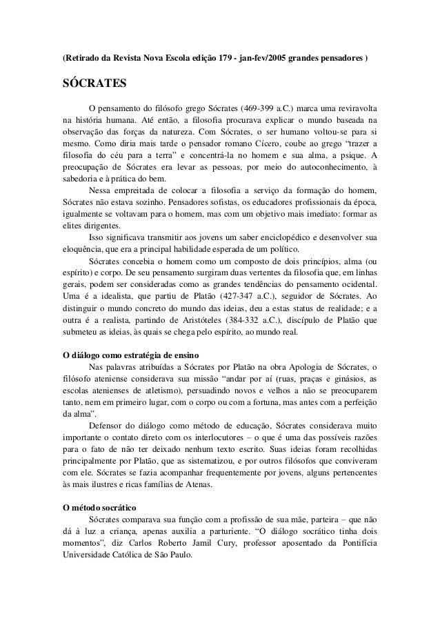 (Retirado da Revista Nova Escola edição 179 - jan-fev/2005 grandes pensadores )SÓCRATES        O pensamento do filósofo gr...