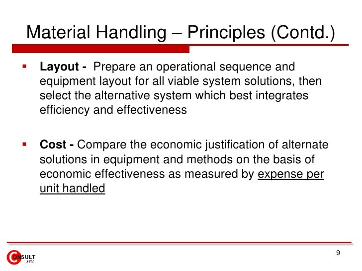 Material Handling – Principles (Contd.)<br />Layout -  Prepare an operational sequence and equipment layout for all viable...