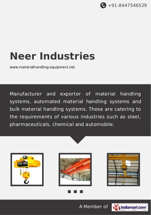 +91-8447546529  Neer Industries www.materialhandling-equipment.net  Manufacturer  and  exporter  of  material  handling  s...