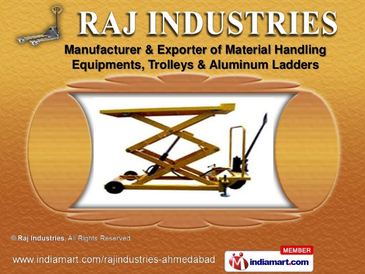 Manufacturer & Exporter of Material Handling Equipments, Trolleys & Aluminum Ladders
