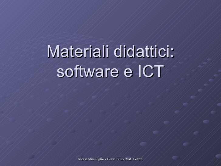 Materiali didattici: software e ICT