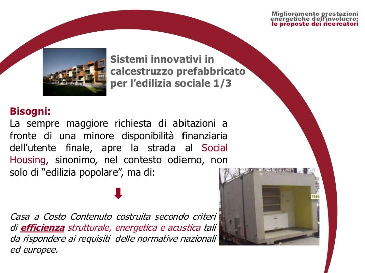 Materiali per l 39 efficienza energetica delle chiusure verticali - Casa in prefabbricato costo ...