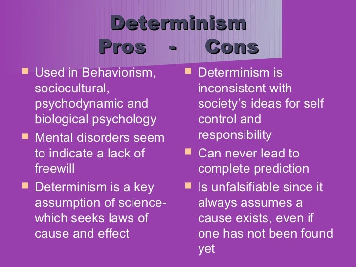 Psychological science does not require determinism.