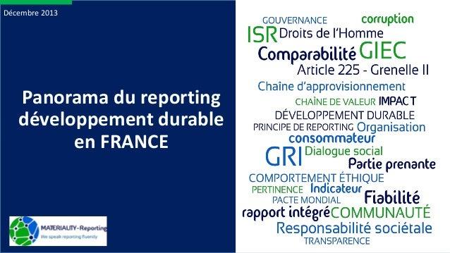 Décembre 2013  Panorama du reporting développement durable en FRANCE  1