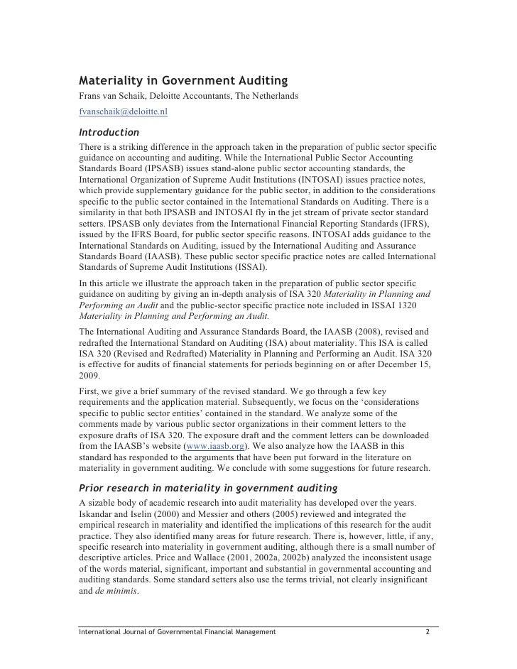 Materiality in Government AuditingFrans van Schaik, Deloitte Accountants, The Netherlandsfvanschaik@deloitte.nlIntroductio...
