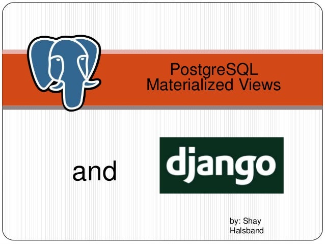 Materialized Views And Django