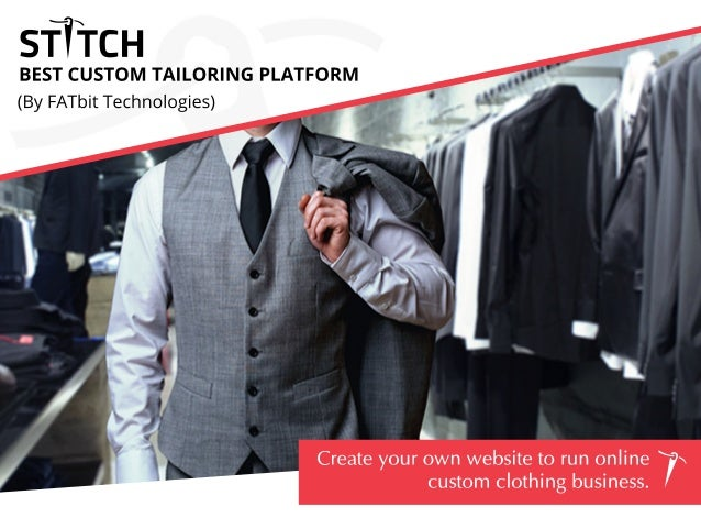 BESTCUSTOM TAILORINGPLATFORM (ByFATbitTechnologies) Createyourownwebsitetorunonline customclothingbusiness.
