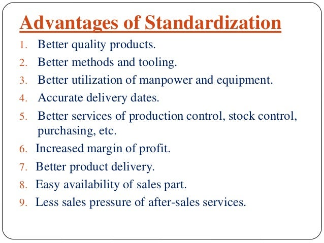 advantages of standardization of products