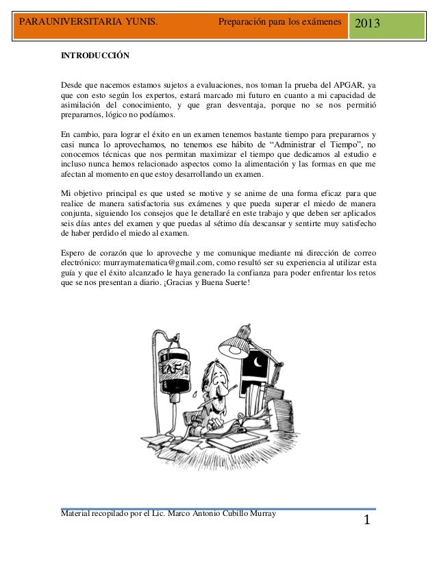 PARAUNIVERSITARIA YUNIS.  Preparación para los exámenes  2013  INTRODUCCIÓN  Desde que nacemos estamos sujetos a evaluacio...
