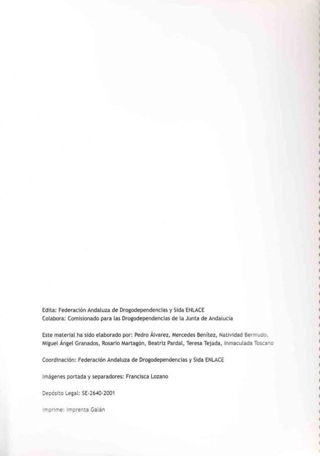 Edita: Federación Andatuza de Drogodependencias y Sida ENLACE Cotabora: Comisionado para las Drogodependencias de [a Junta...