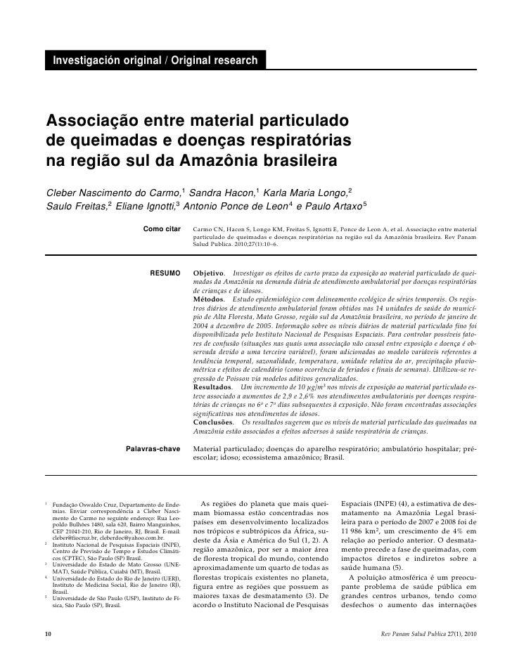 Investigación original / Original researchAssociação entre material particuladode queimadas e doenças respiratóriasna regi...