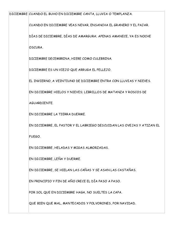 DICIEMBRE CUANDO EL BUHO EN DICIEMBRE CANTA, LLUVIA O TEMPLANZA.          CUANDO EN DICIEMBRE VEAS NEVAR, ENSANCHA EL GRAN...