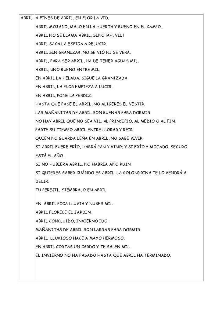 ABRIL A FINES DE ABRIL, EN FLOR LA VID.      ABRIL MOJADO, MALO EN LA HUERTA Y BUENO EN EL CAMPO..      ABRIL NO SE LLAMA ...