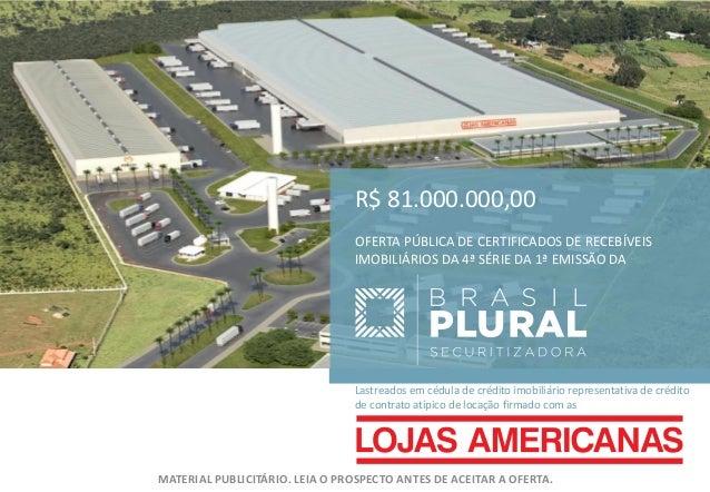 R$ 81.000.000,00                                OFERTA PÚBLICA DE CERTIFICADOS DE RECEBÍVEIS                              ...