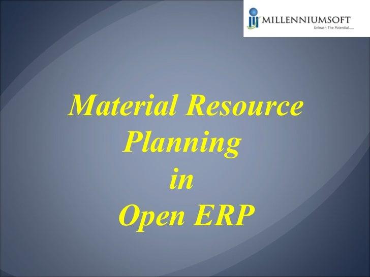 Material Resource Planning  in  Open ERP