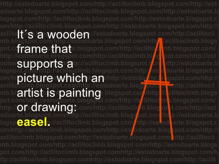 It´s a wooden frame that supports a picture which an artist is painting or drawing:  easel .
