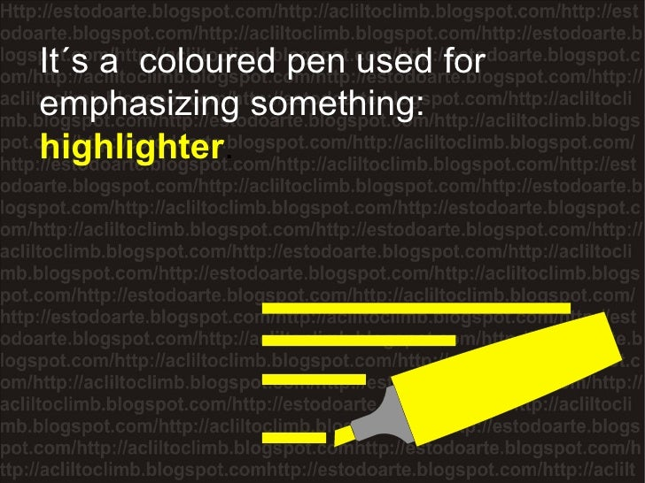It´s a  coloured pen used for emphasizing something:  highlighter .