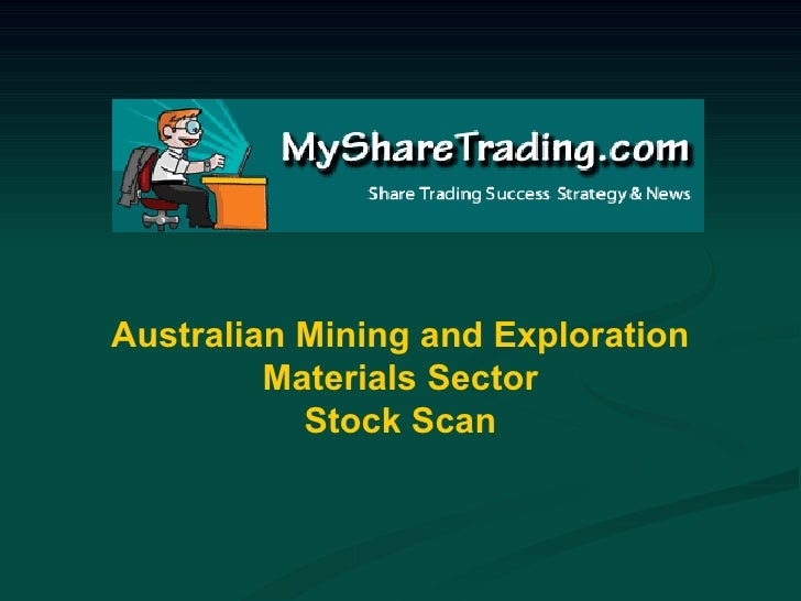 Australian Mining and Exploration Materials Sector Stock Scan