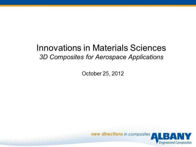 Innovations in Materials Science: Albany Engineered Composites