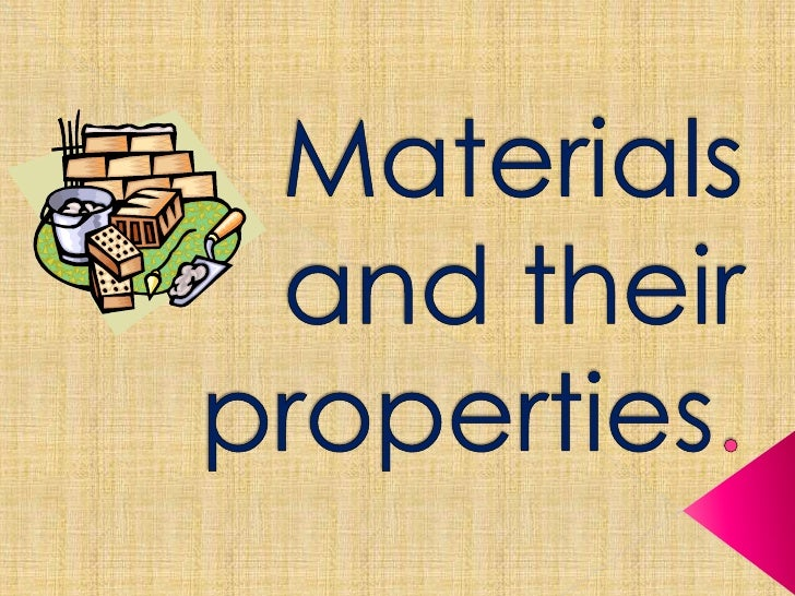 Materials and their properties presentation for Materials for kids