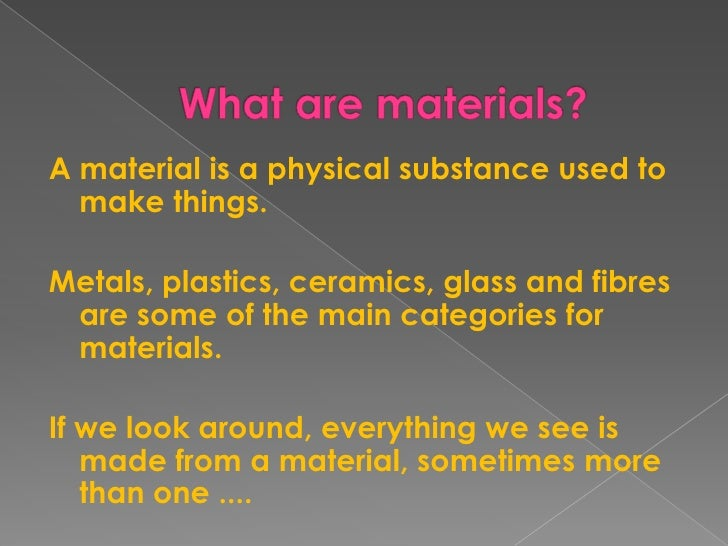 Materials And Their Properties Presentation