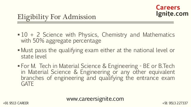 Material Science and Engineering Courses, Colleges, Eligibility Slide 3
