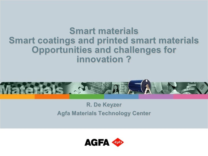 Smart materialsSmart coatings and printed smart materials    Opportunities and challenges for              innovation ?   ...