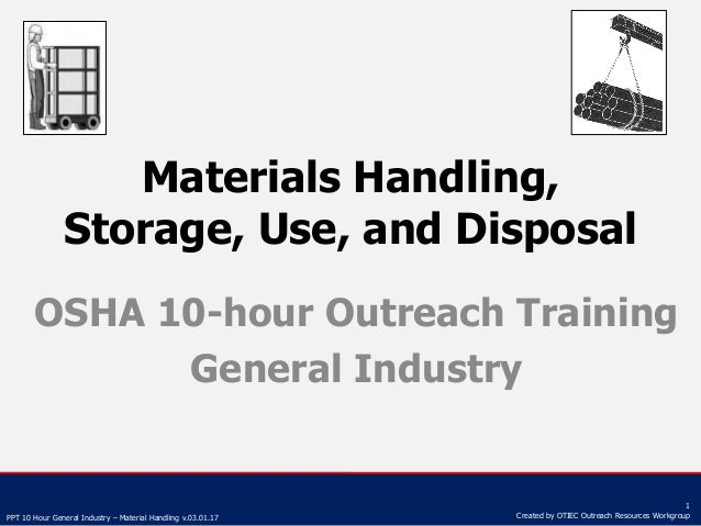 Materials Handling, Storage, Use, and Disposal by OSHA