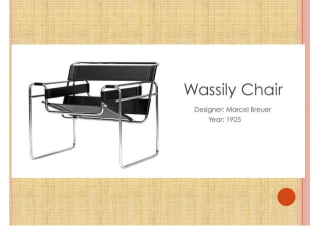 Wassily Chair Presentation