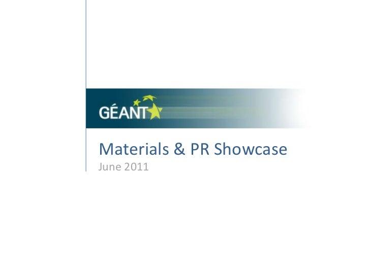 Materials & PR Showcase<br />June 2011<br />