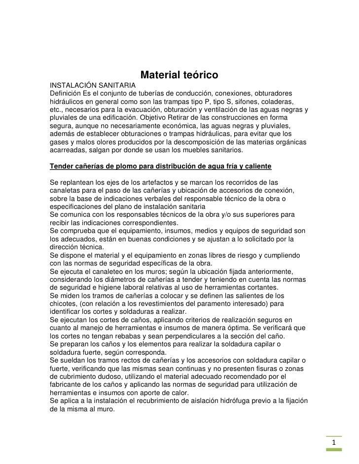 Material teóricoINSTALACIÓN SANITARIADefinición Es el conjunto de tuberías de conducción, conexiones, obturadoreshidráulic...