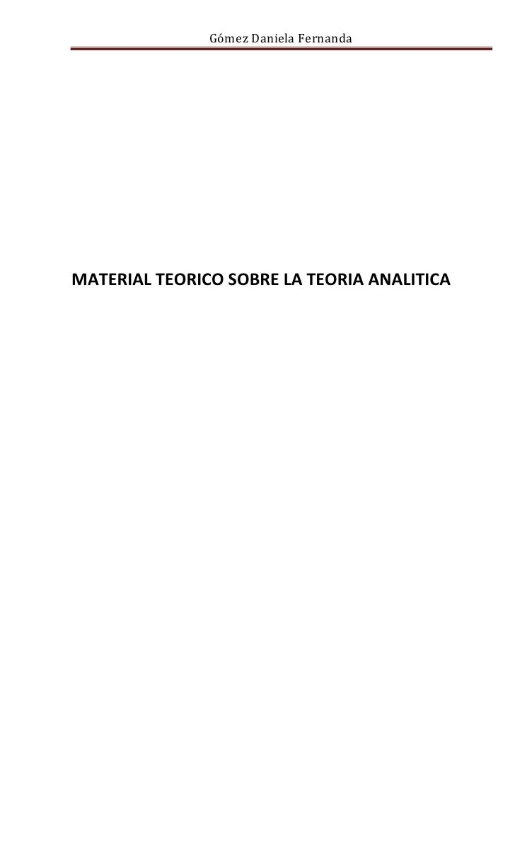 Gómez Daniela FernandaMATERIAL TEORICO SOBRE LA TEORIA ANALITICA