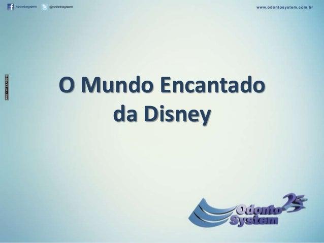 O Mundo Encantado da Disney