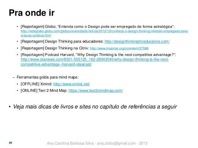 """Pra onde ir • [Reportagem] Globo, """"Entenda como o Design pode ser empregado de forma estratégica"""": http://redeglobo.globo...."""
