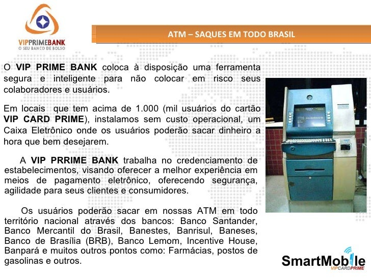 Transforma o seu celular em maquina de cartao de credito Sacar dinheiro no exterior banco do brasil