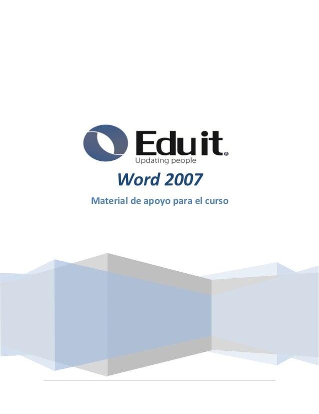 Word 2007Material de apoyo para el curso