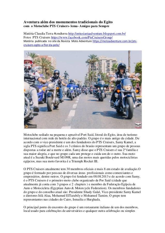 Aventura além dos monumentos tradicionais do Egito com o Motoclube PTS Cruisers- lema- Amigos para Sempre Matéria Claudia ...