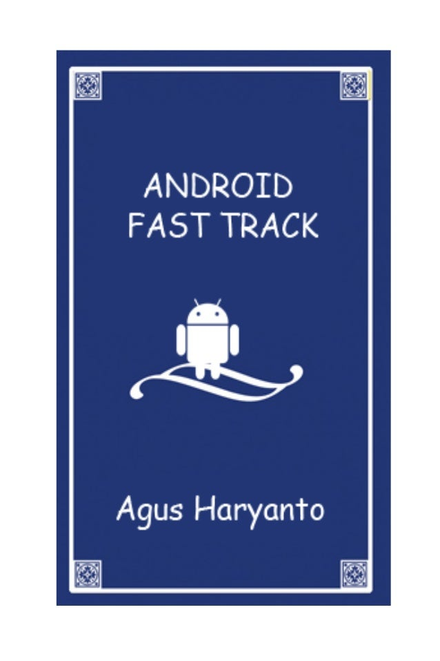 ANDROID FAST TRACK