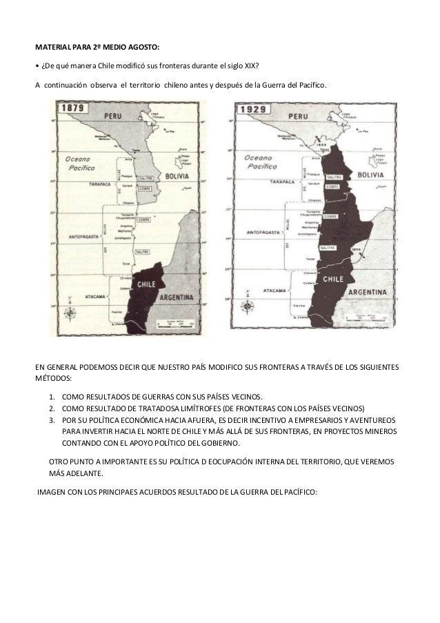 MATERIAL PARA 2º MEDIO AGOSTO: • ¿De qué manera Chile modificó sus fronteras durante el siglo XIX? A continuación observa ...