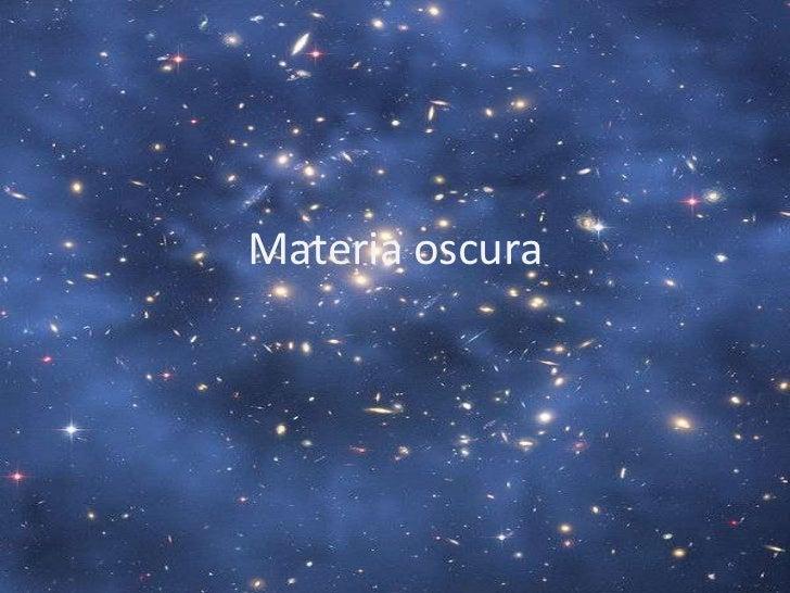 Resultado de imagen de La materia oscura en 1019