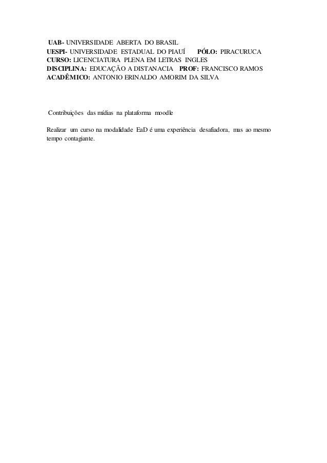 UAB- UNIVERSIDADE ABERTA DO BRASIL UESPI- UNIVERSIDADE ESTADUAL DO PIAUÍ PÓLO: PIRACURUCA CURSO: LICENCIATURA PLENA EM LET...