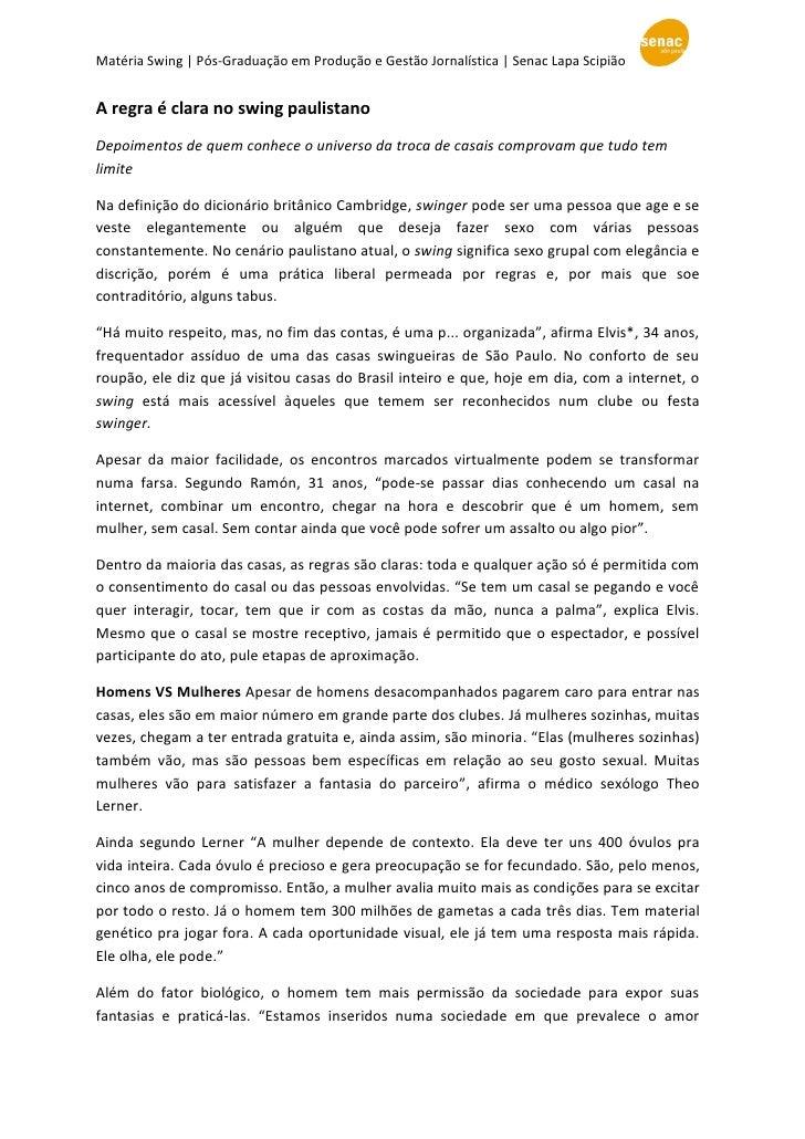 Matéria Swing   Pós-Graduação em Produção e Gestão Jornalística   Senac Lapa ScipiãoA regra é clara no swing paulistanoDep...