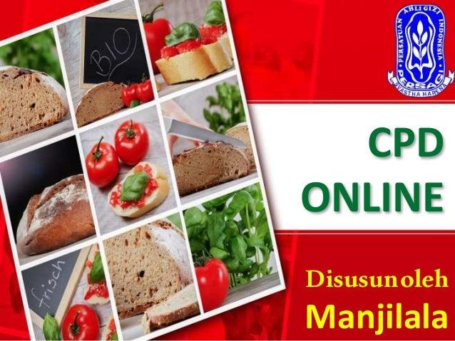 CPD ONLINE Disusunoleh Manjilala