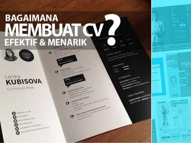 Tips Membuat Curriculum Vitae Unik Menarik How To Create Best Cur